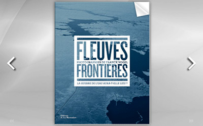Preview of the book Fleuves Frontières (Transboundary Rivers) - La Martinière Publishing (2016)